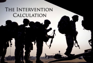Great Decisions 2013: The Intervention Calculation