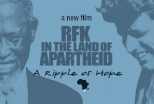 New Movie on RFK in South Africa